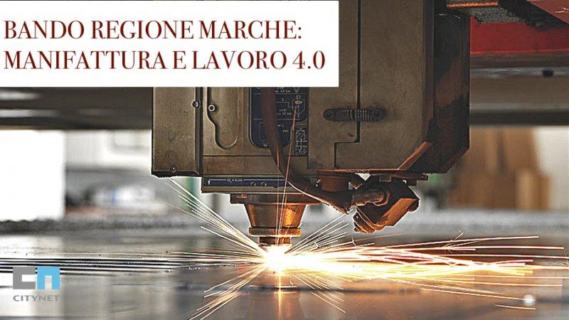 Bando Regione Marche Manifattura e Lavoro 4.0