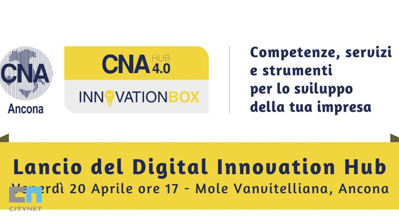 Ciynet partner di CNA Ancona per il Digital Innovation Hub 4.0